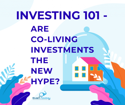 Investing 101: is co-living investment the new hype