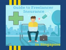 Complete Guide to Freelancer Insurance in Singapore  Smart Towkay