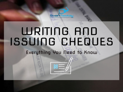 Writing and issuing cheques